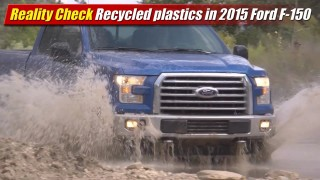 Reality Check: Recycled plastics in 2015 Ford F-150