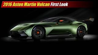 First Look: 2016 Aston Martin Vulcan