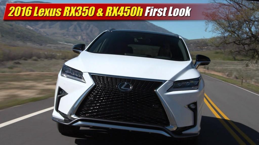 Perfect First Look 2016 Lexus RX350 Amp RX450h  TestDrivenTV