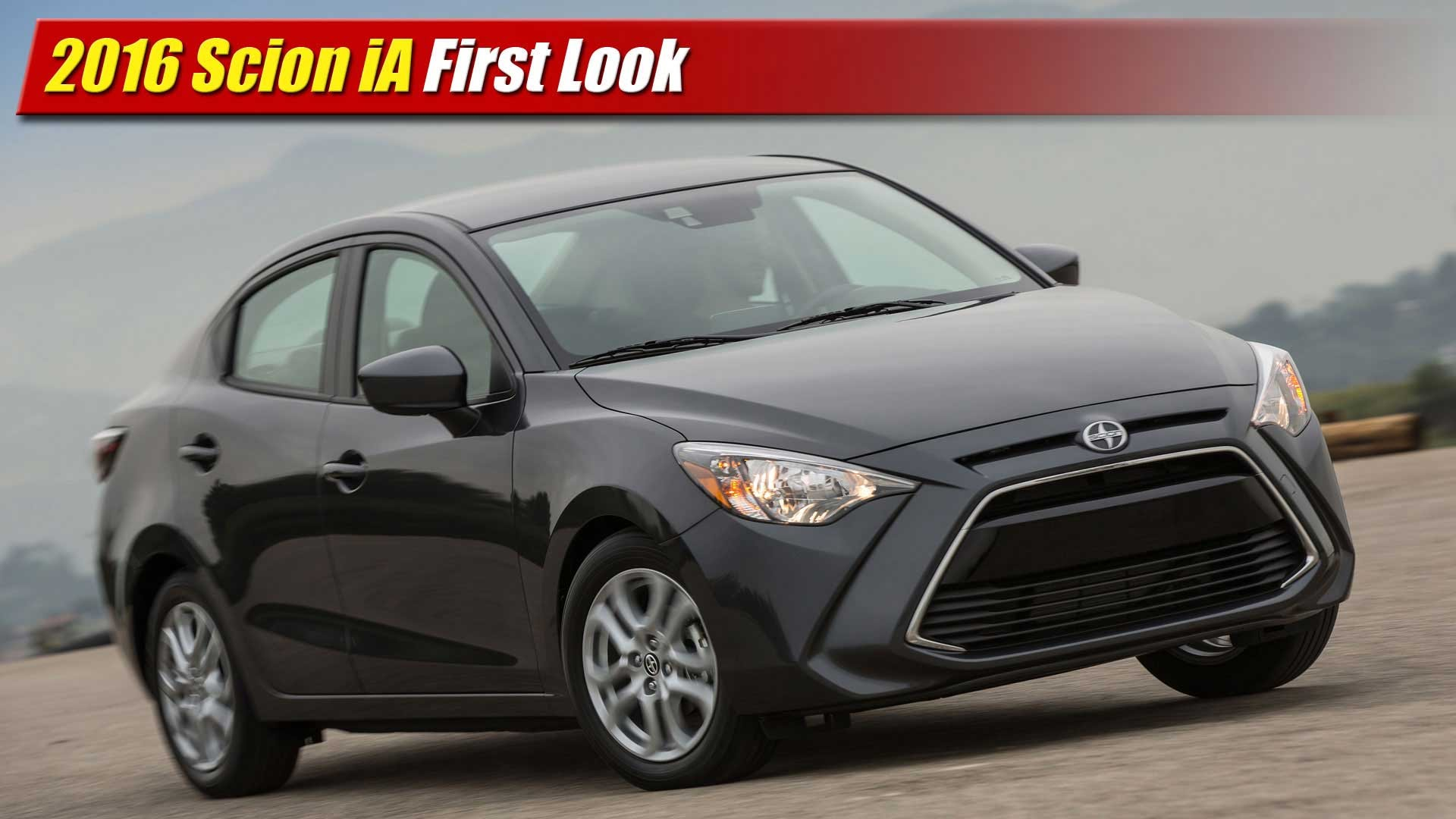 New First Look 2016 Scion IA  TestDrivenTV