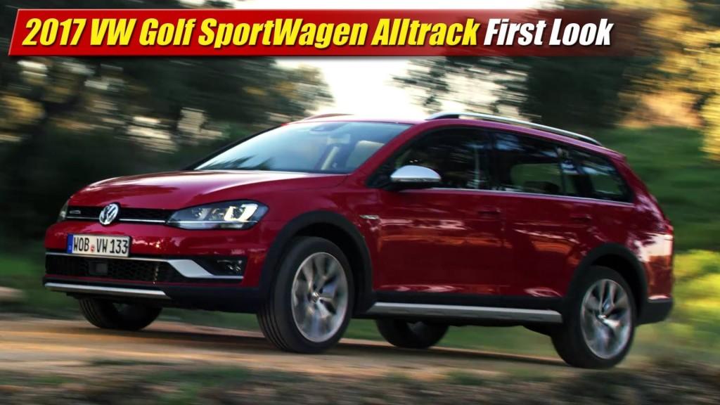 First Look: 2017 Volkswagen Golf SportWagen Alltrack - TestDriven.TV