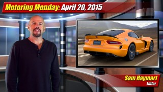 Motoring Monday: April 20, 2015
