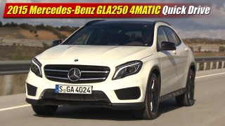 Quick Drive: 2015 Mercedes-Benz GLA250 4MATIC