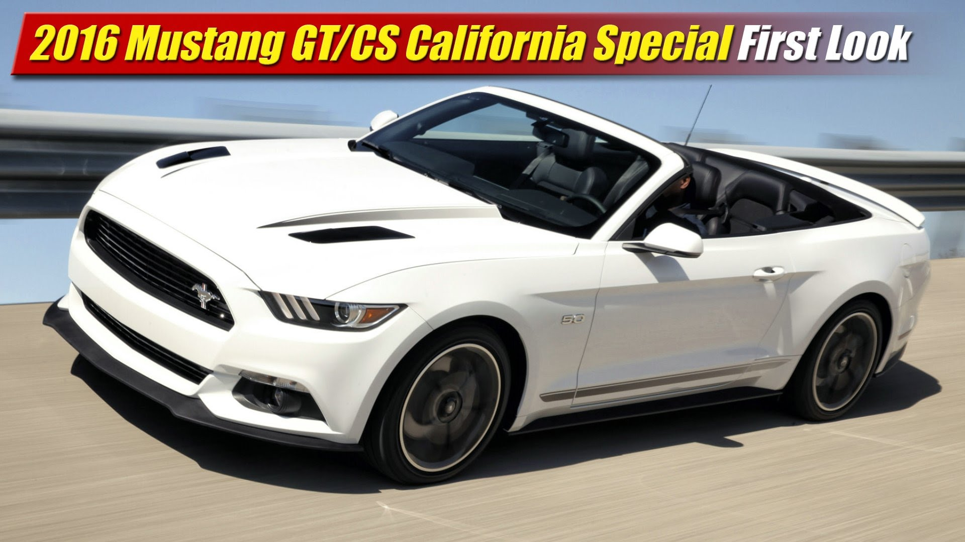 First Look 2016 Ford Mustang Gt Cs California Special