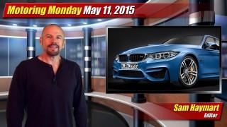 Motoring Monday: May 11, 2015