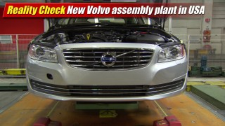 Reality Check: New Volvo assembly plant in the USA