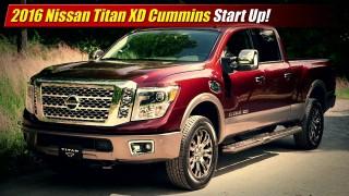 Start Up: 2016 Nissan Titan XD Cummins