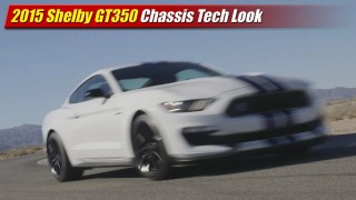 Tech Look: 2015 Shelby GT350 Chassis