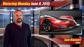 Motoring Monday: June 8, 2015