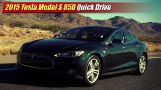 Quick Drive: 2015 Tesla Model S 85D