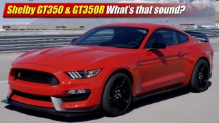 Shelby GT350 & GT350R: What's that sound?