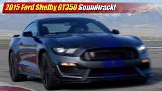 Soundtrack: 2015 Ford Shelby GT350