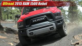 Offroad: 2015 RAM 1500 Rebel