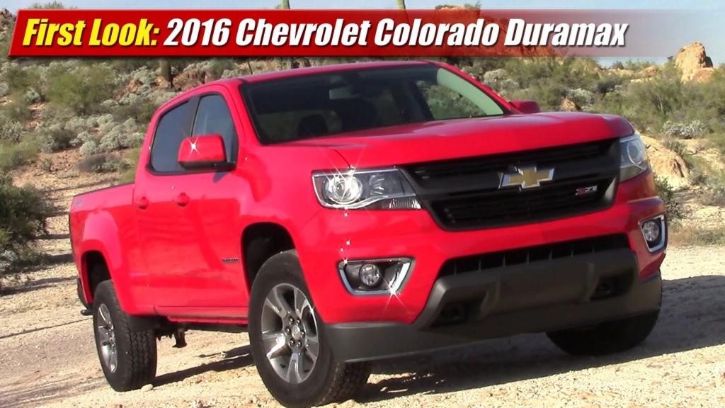 First Look 2016 Chevrolet Colorado Duramax Testdriven