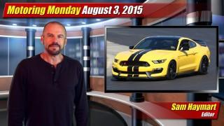 Motoring Monday: August 3, 2015
