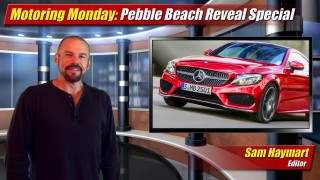 Motoring Monday: Pebble Beach Reveal Special