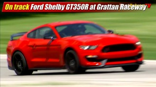 On track: Shelby GT350R Mustang at Grattan Raceway