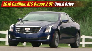 Quick Drive: 2015 Cadillac ATS Coupe 2.0T