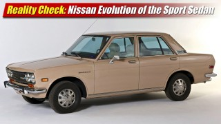 Reality Check: Nissan Evolution of the Sports Sedan