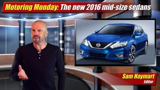 Motoring Monday: New 2016 Mid-Size Sedans