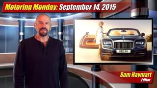 Motoring Monday: September 14, 2015