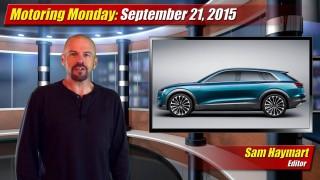 Motoring Monday: September 21, 2015