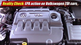 Reality Check: EPA action on Volkswagen TDI cars
