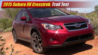 Trail Test: 2015 Subaru XV Crosstrek