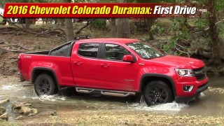 First Drive: 2016 Chevrolet Colorado Duramax