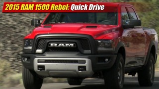 Quick Drive: 2015 RAM 1500 Rebel