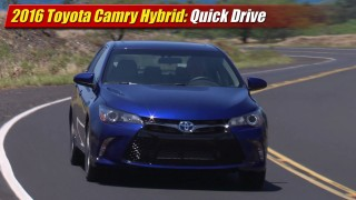 Quick Drive: 2016 Toyota Camry Hybrid
