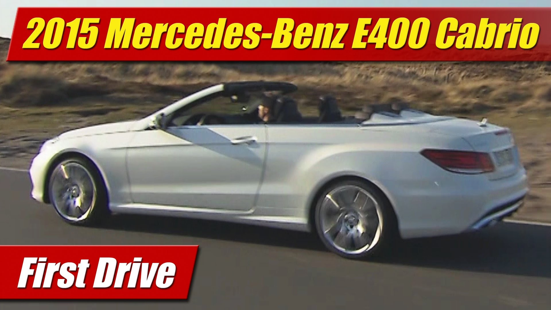 First drive 2015 mercedes benz e400 cabriolet testdriven tv for 2015 mercedes benz e400 hybrid