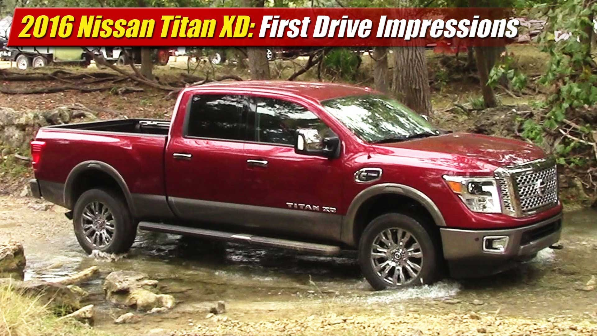 first drive impressions 2016 nissan titan xd cummins. Black Bedroom Furniture Sets. Home Design Ideas