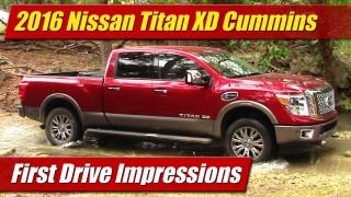 First Drive Impressions: 2016 Nissan Titan XD Cummins