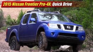 Quick Drive: 2015 Nissan Frontier Pro-4X
