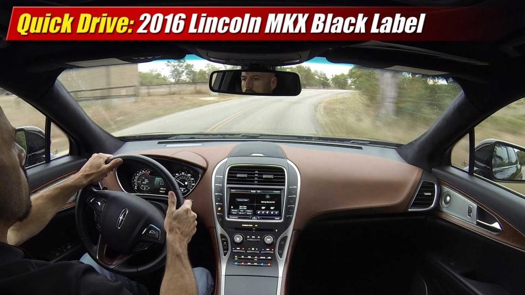 quick drive 2016 lincoln mkx black label testdriven tv. Black Bedroom Furniture Sets. Home Design Ideas