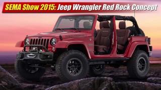 SEMA Show 2015: Jeep Wrangler Red Rock Concept