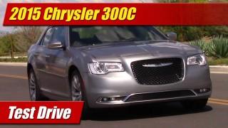 Test Drive: 2015 Chrysler 300C