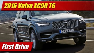 First Drive: 2016 Volvo XC90 T6