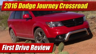 First Drive Review: 2016 Dodge Journey Crossroad