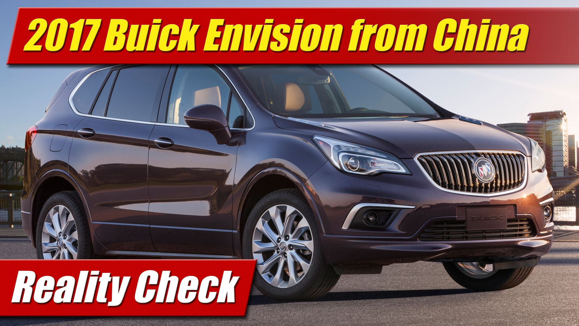 Reality Check 2017 Buick Envision From China