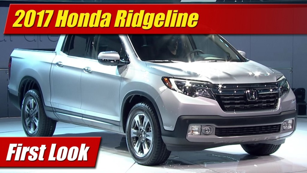 Perfect First Look 2017 Honda Ridgeline  TestDrivenTV