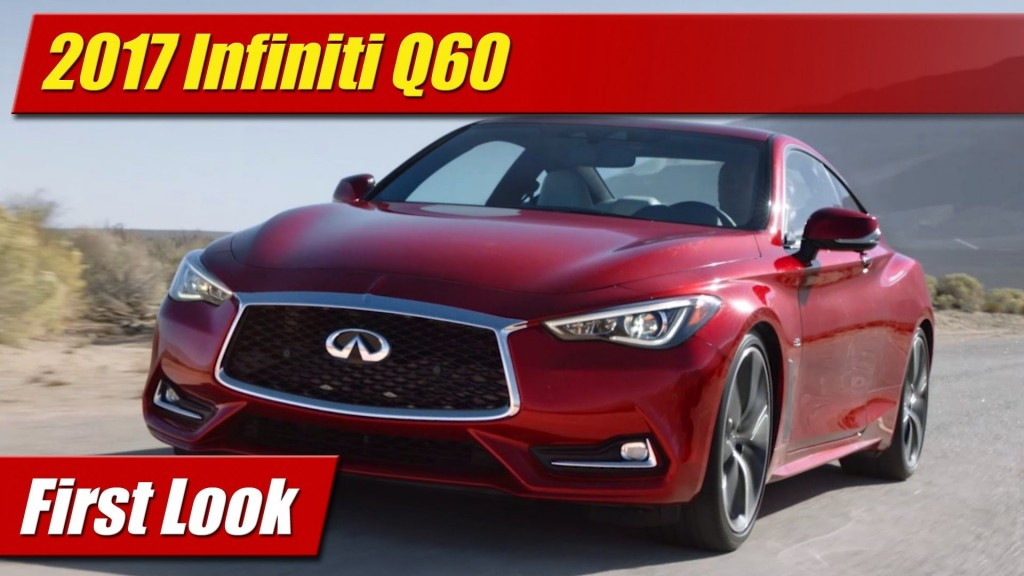 Awesome First Look 2017 Infiniti Q60  TestDrivenTV