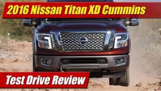 Test Drive: 2016 Nissan Titan XD Cummins
