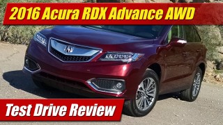 Test Drive Review: 2016 Acura RDX Advance AWD