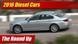 The Round Up: 2016 Diesel Cars