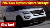First Look: 2017 Ford Explorer XLT Sport Appearance Package
