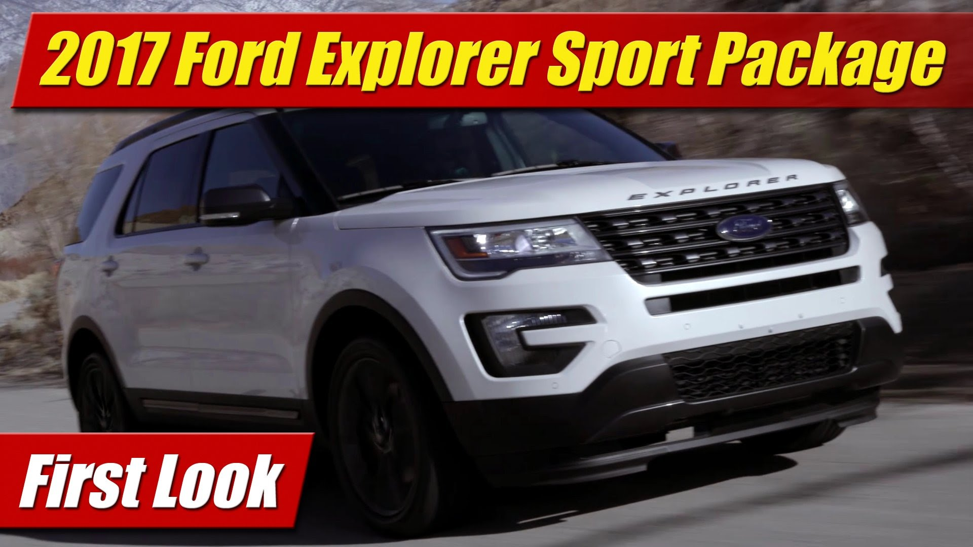 First Look 2017 Ford Explorer Xlt Sport Earance Package