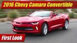 First Look: 2016 Chevrolet Camaro Convertible 2.0