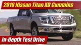 In-Depth Test Drive: 2016 Nissan Titan XD Cummins